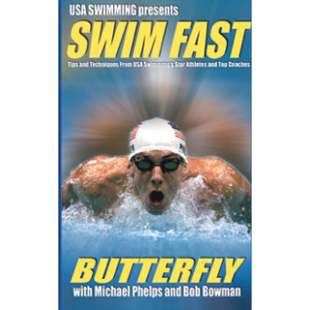 Swim Fast-Butterfly-Michael Phelps-Bob Bowman