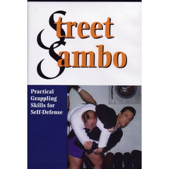 Street Sambo-Practical Grappling Skills for Self Defense-Brett Jacques