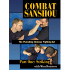 Combat Sanshou:The Punishing Chinese Fighting Art:Striking-Wim Demeere