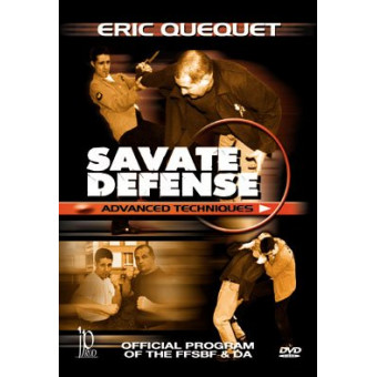 Savate Defense Advanced Techniques-Eric Quequet