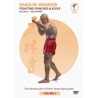 Shaolin Warrior Fighting Punches and Kicks Volume 2 Takedown by Sifu Yan Lei
