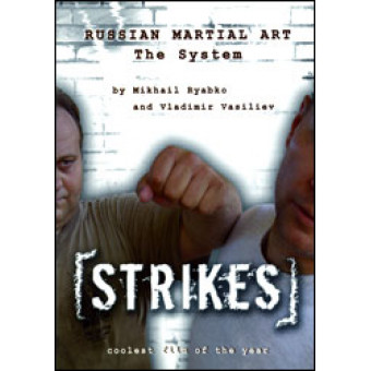Strikes-Mikhail Ryabko and Vladimir Vasiliev