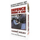 Defense Inside a Car-Vladimir Vasiliev