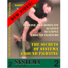 The Secrets of Systema Ground Fighting-Martin Wheeler