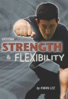 Systema Strength and Flexibility-Kwan Lee