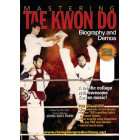 Mastering Tae Kwon Do Biography and Demos by Jong Soo Park