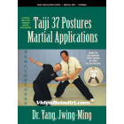 Taiji 37-Postures Martial Applications-Dr. Yang Jwing Ming