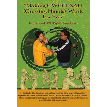 Making GWOH SAU Crossing Hands Work For You-Gary Lam