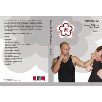 NHB Wing Chun DVD 7: Extreme Old School/Dirty Boxing Clinch I-Alan Orr