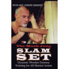 The Mook Jong Slam Set-Dynamic Wooden Dummy Training for All Martial Artists-Joseph Simonet