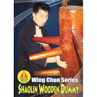 Ip Man Wing Chun Series 8: Shaolin Wooden Dummy-Benny Meng