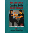 Wing Chun Gung-Fu Combat Drills-Advanced Blocks and Traps-Randy Williams