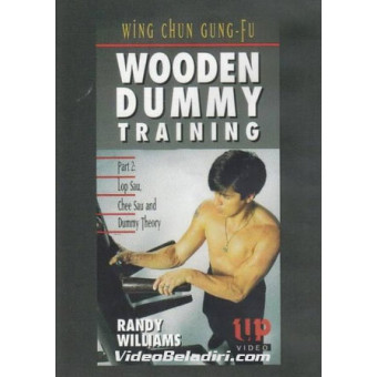 Wing Chun Gung-Fu Wooden Dummy Training-Lop Sau, Chee Sau and Dummy Theory-Randy Williams