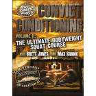 Convict Conditioning DVD 2-The Ultimate Bodyweight Squat Course-Paul Wade