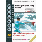 Bafa Quan-Eight Technique Big Spear and Its Combat Skills-Wu Shijun Quan Feng Series