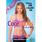Coregeous :A Strong CORE a Beautiful YOU-Jill Miller