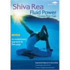 Fluid Power-Vinyasa Flow Yoga-Shiva Rea