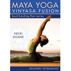 Maya Yoga Vinyasa Fusion-Bending Back Flow Series-Nicki Doane