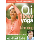 Qi Flow Yoga-Presence Through Movement-Kim Eng