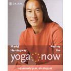 Yoga Now: 10-Minute P.M. De-Stressor-Rodney Yee and Mariel Hemingway