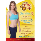 Yoga Tune Up QuickFix Rx-Upper Body Series-Jill Miller